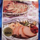Weight Watchers Simply the Best: 250 Prizewinning Family Recipes Cookbook HC