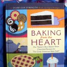 Baking from the Heart: Our Nation's Best Bakers Share Cherished Recipes Cookbook