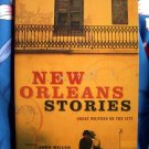 New Orleans Stories: Great Writers on the City by Chronicle Books, John Miller Louisiana Book