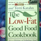 The Low Fat Good Food Cookbook by Martin Katahn