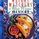 Weight Watchers Slim Ways Mexican Cookbook 150 Recipes