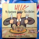 Help! My Apartment Has a Kitchen Cookbook: 100+ great recipes ~ by Nancy Mills