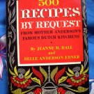 500 Recipes by Request: Mother Anderson's Famous Dutch Kitchens Vintage Cookbook Minnesota