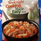Taste of Home Weeknight Cooking Made Easy 2006 Annual Cookbook ~ Over 300 Recipes!