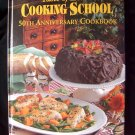 Taste of Home Cooking School 50th Anniversary Cookbook  HC  Over 600 Recipes!