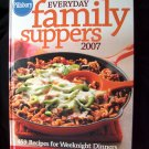 Pillsbury's  Everyday Family Suppers 2007 ~ Annual Cookbook ~ 459 Recipes ~HC