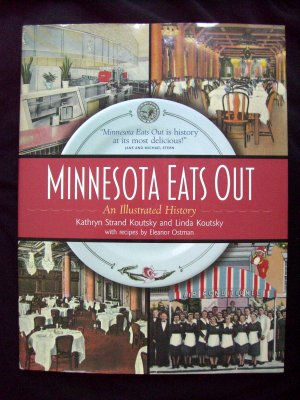 Minnesota Eats Out: An Illustrated History by Kathryn & Linda Koutsky MN Book Restaurant Clubs