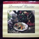 New Provencal Cuisine: Recipes from the South of France ~ French Cookbook HC