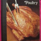 Time Life Good Cook Series POULTRY Cookbook  HC