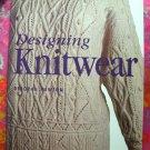 Designing Knitwear by Deborah Newton SC ~ Knitting Instruction Pattern Book