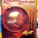 Painting Romantic Landscapes ~ Painting Instruction Book 6 Projects