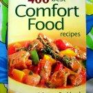 400 Best Comfort Food Recipes ~ Cookbook by Johanna Burkhard