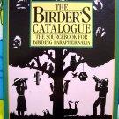 The Birder's Catalogue: The Sourcebook for Birding Paraphernalia BIRD BOOK INFO
