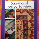 Sensational Sets and Borders ~ Rodale's Successful Quilting Library ~Quilt Instruction Book