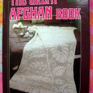 THE GREAT AFGHAN BOOK ~ 70 Designs ~ 1981 HC DJ