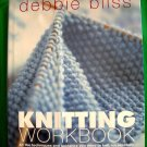 Knitting Workbook: All the Techniques You Need to Knit Successfully ~ 20 Projects Book Bliss