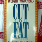 Weight Watchers CUT OUT THE FAT Cookbook HCDJ 145 Low Fat Recipes
