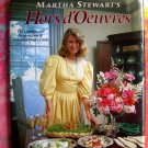 Martha Stewart's Hors D'Oeuvres ~ Classic HC Cookbook 1984