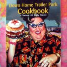 Rare The Down Home Trailer Park Cookbook: A Twister of Tasty Treats