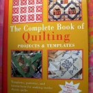 The Complete Book of Quilting: Projects and Templates