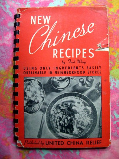 SOLD! Rare Vintage 1942 Chinese Cookbook NEW CHINESE RECIPES