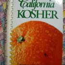California Kosher Cookbook  Contemporary and Traditional Jewish Cuisine  ~ 400 Recipes