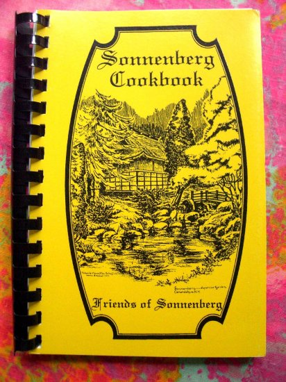Sonnenberg Cookbook Canandaigua, New York NY 1992