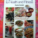 Japanese Cooking for Health and Fitness HCDJ Cookbook by Kiyoko Konishi