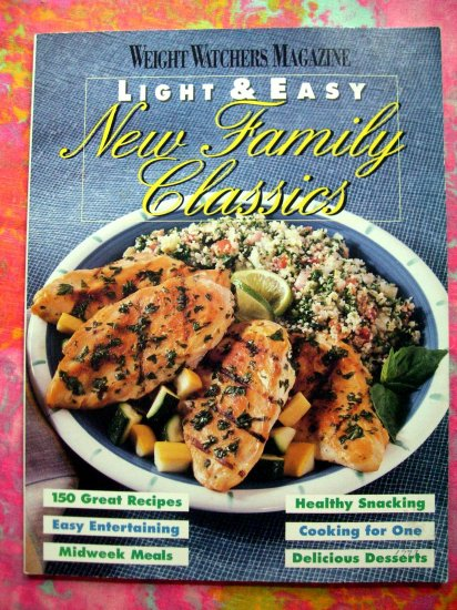 Weight Watchers Magazine New Family Classics Cookbook