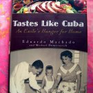 Tastes like Cuba: An Exile's Hunger for Home HCDJ