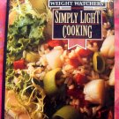 Weight Watchers Cookbook Simply Light Cooking  250 Recipes 1992 1st Ed. HC