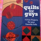 Quilts for Guys Quilting Instruction 15 Projects ~ Pattern Book Boys ~ Sports