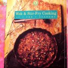 Wok & Stir-fry Cooking at the Academy ~ Cookbook ~ California Culinary