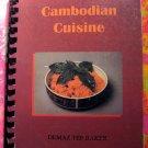 Rare CAMBODIAN CUISINE Cookbook Demaz Baker Unique Recipes