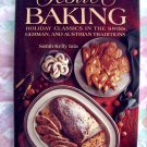 Festive Baking in Austria, Germany and Switzerland Traditions HCDJ Cookbook 150 Recipes