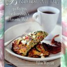 Breakfast All Day: 150 Recipes For Everybody's Favorite Meal