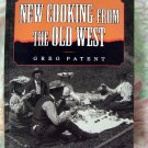 New Cooking from the Old West Cookbook 125 Recipes Softcover