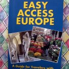 Rick Steves' Easy Access Europe: A Guide for Travelers with Limited Mobility Travel Book