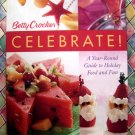 Betty Crocker Celebrate! HC Cookbook Holiday Recipes Year Round Thanksgiving Christmas MORE!