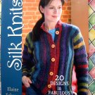Silk Knits by Elaine Eskesen ~ Knitting Instruction / Pattern Book 20 Projects