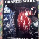 Rare THE COLLECTOR'S ENCYCLOPEDIA of GRANITE WARE Guide Book Enameled Granite Ware