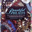 Beautiful Beads ~ Alexandra Kidd ~ Project & Instruction Book