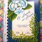 Of Magnolia and Mesquite A Menu Cookbook of Simple Elegance Texas Cookbook 1990
