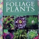 Rare Garden Book ~ Ornamental Foliage Plants for Your Garden  by Denise Greig