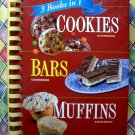 Cookies ~ Bars ~ Muffins Recipes ~ 3 Books In One Cookbook Spiral