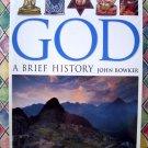 God: A Brief History Book (World Religion) John Bowker NEW SEALED