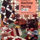 Lessons in Machine Piecing Quilt Instruction Book by Marsha McCloskey