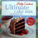 Betty Crocker's Ultimate CAKE MIX Cookbook ~ Box Cake Recipes With Simple Extras