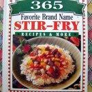 365 Favorite Brand Name STIR FRY Recipes & More Cookbook