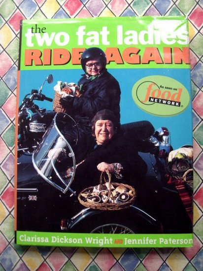 The Two Fat Ladies Ride Again HC Cookbook Food Network